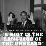 "Hands Up... ""A riot is the language of the unheard..."" ..."