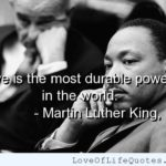 Martin Luther King, Jr. quote on Love – www.loveoflifequo…