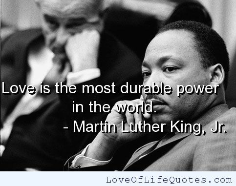 Martin Luther King, Jr. Quote On Love   Www.loveoflifequo...   Martin  Luther King Jr Day 2018   Everyday