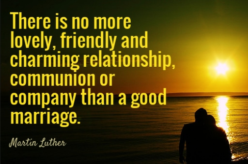 Martin Luther quotes on Marriage Love and Relationship