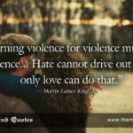 "themindquotes.com : Martin Luther King, Jr. Quotes on Love and Hate""Returning ..."