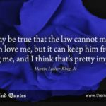 "themindquotes.com : Martin Luther King, Jr. Quotes on Love and Truth""It may be..."