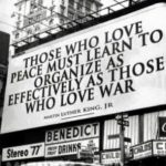 Those who love peace must learn to organize as effectively as those who love war...