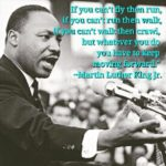 Always keep moving forward. Happy Martin Luther King Jr day everyone. …