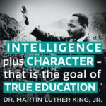 """Intelligence plus character-- that is the goal of true education."" #mlk #quotes..."