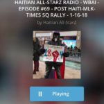 LINK IN BIO! Listen to the latest episode of Haitian All-StarZ Radio WBAI 99.5 F…