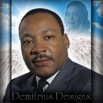 Rest In Heaven Dr. Martin Luther King Jr.!!! May your Dream Live On!!!    ...