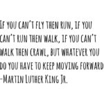 The words of Martin Luther King Jr. are some of my favorite. He was full of wisd…