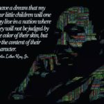 Martin Luther King, Jr had a dream. A beautiful one. What's your dream? . . . ...