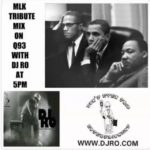TRIBUTE TO DR. MARTIN LUTHER KING JR. AT 5 o Clock on   WITH WWW.DJRO.COM...