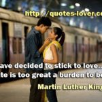 I have decided to stick to love…Hate is too great a burden to bear. #PictureQu…