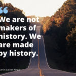 Which parts of history have made you who you are today? …