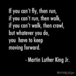 Wise Words from Martin Luther King Jr..