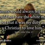 "themindquotes.com : Martin Luther King, Jr. Quotes on Men and Love""My parents ..."