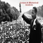 "This lesson focuses on analyzing the infamous ""I Have a Dream""…"