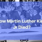 Reflecting Light on how did Martin Luther King Jr. die? - MLK 2019
