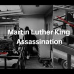 A look back at the Martin Luther King Assassination (Video, Photos, Facts)